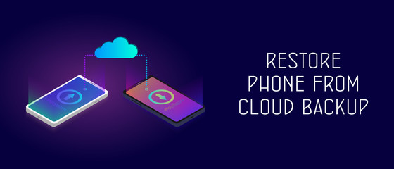 Restore Phone From Cloud Backup Storage. Horizontal isometric vector banner with cloud and smartphones that exchange data (upload and update photos, notes, contacts and private personal information)