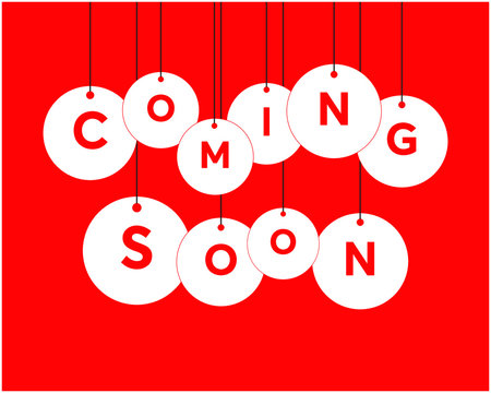 Coming Soon Graphic Illustration /Vector / Image best for Web / Print