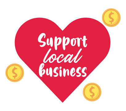 support local business poster with heart