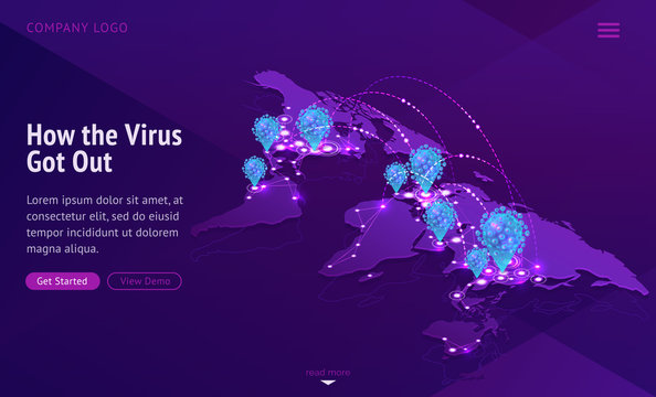 How virus got out banner. Contagious disease spread. Vector illustration of isometric world map showing international infection transmission, coronavirus delivery. Global Covid-19 pandemic