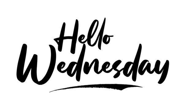 Hello Wednesday Calligraphy Black Color Text On White Background