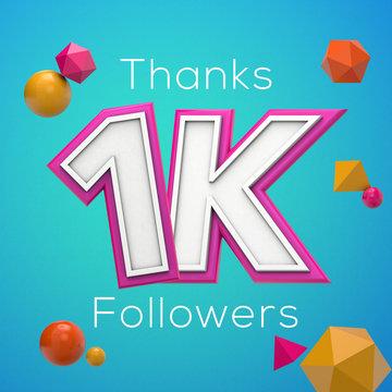 Thanks 1K followers. Social media subscribers banner. 3D render