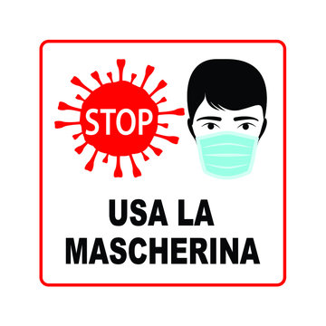 Wear a mask caution sign in Italian language, vector design. Stop virus sign