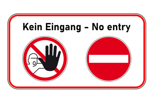 Kein Eingang - Kein Durchang - Durchgang verboten - Hinweisschild, Zeichen
