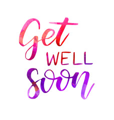 Get well soon watercolor lettering