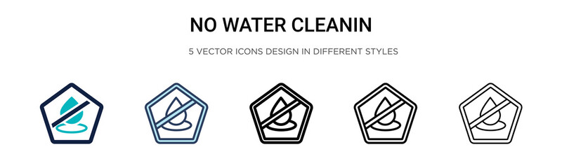No water cleanin icon in filled, thin line, outline and stroke style. Vector illustration of two colored and black no water cleanin vector icons designs can be used for mobile, ui, web Wall mural