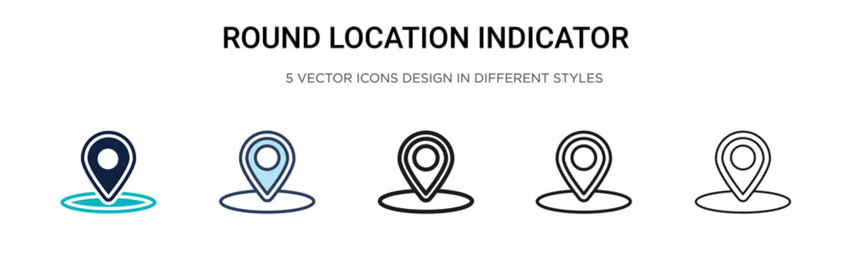 Round location indicator icon in filled, thin line, outline and stroke style. Vector illustration of two colored and black round location indicator vector icons designs can be used for mobile, ui, web