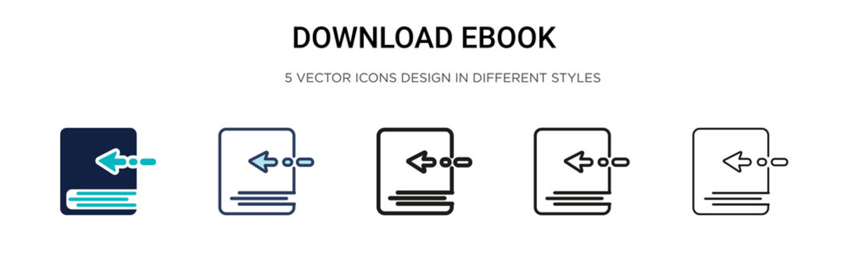 Download ebook icon in filled, thin line, outline and stroke style. Vector illustration of two colored and black download ebook vector icons designs can be used for mobile, ui, web