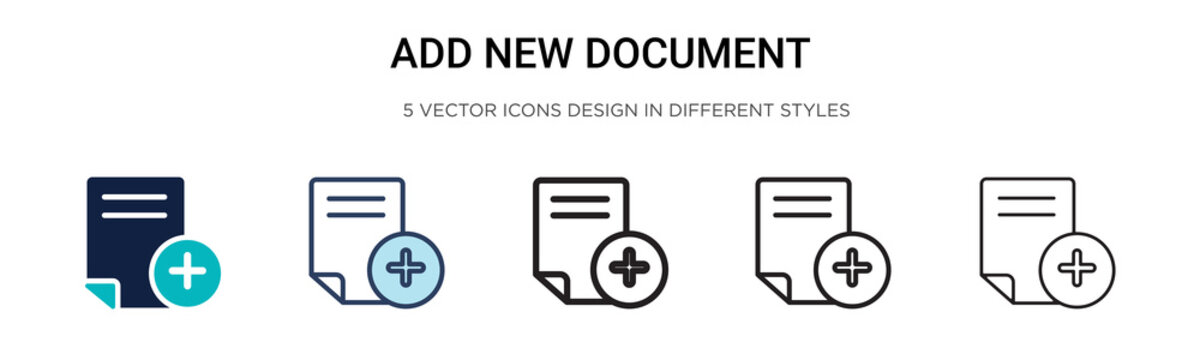 Add new document icon in filled, thin line, outline and stroke style. Vector illustration of two colored and black add new document vector icons designs can be used for mobile, ui, web