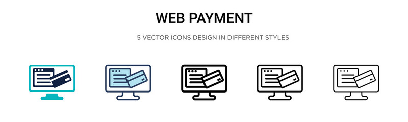 Web payment icon in filled, thin line, outline and stroke style. Vector illustration of two colored and black web payment vector icons designs can be used for mobile, ui, web Wall mural