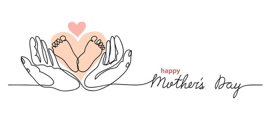 Happy Mothers Day lettering. Little baby feet in hands. One continuous line drawing. Mothers Day simple vector web banner, background,poster,card.