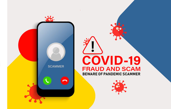 Cyber criminal preying on online users during Covid-19 outbreak. Phishing, spam, fraud, scam and malware via fake call, phishing, social engineering.