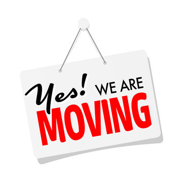 Yes !  we are moving