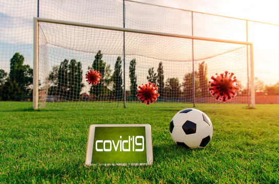 Soccer affected by coronavirus, Covid-19 and soccer games