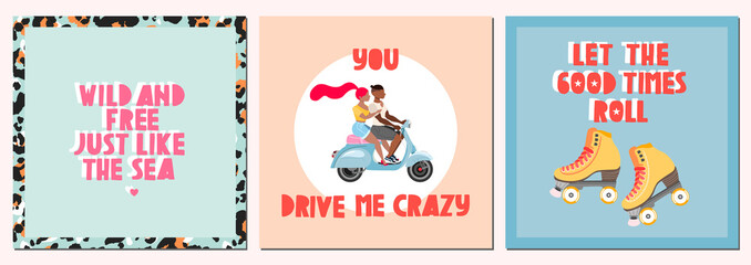 Travel quote summer cards. Summertime holiday concept. Modern hand-drawn vector cards and trendy handwritten quotes. Greeting card templates. A couple traveling on scooter and roller skates.