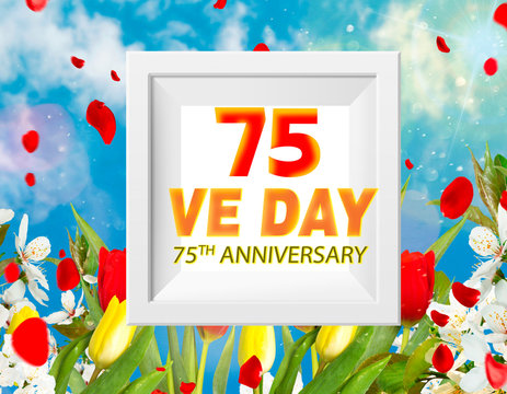 V-E Day 75th Anniversary - 8 May 1945 on against white frame, blue sky, red tulips, white cherry and sunrays and boke, Victory in Europe Day greeting card