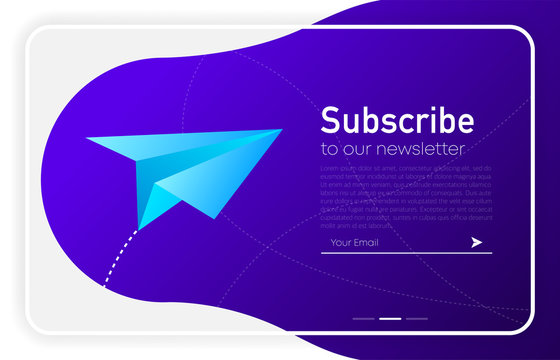 Subscribe Now For Our Newsletter. Modern gradient color. Browser window. Your Email. Vector