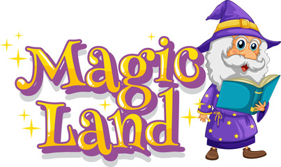 Foto op Aluminium Kids Font design for word magic land with wizard reading book