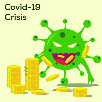 Covid-19 financial crisis vector concept: The Coronavirus costs a lot of money and causing worldwide economic crisis