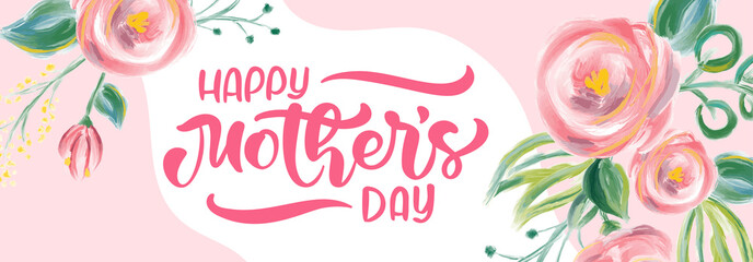 Happy mothers day vector calligraphy text with flowers background. Beautiful greeting card, poster or banner, illustration, creating card, invitation