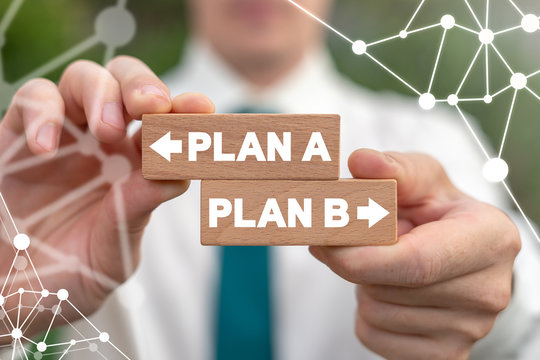 Plan A or Plan B Strategy Business Solution Path Concept.