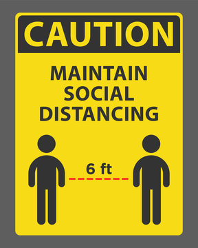Caution maintain social distancing 6ft due to coronavirus sign