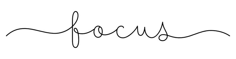 Zelfklevend Fotobehang Positive Typography FOCUS black vector monoline calligraphy banner with swashes