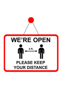 We are open please maintain safe social distancing at least 6 ft. illustrative vector artwork