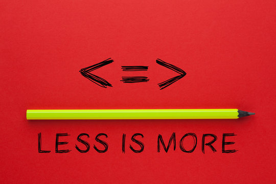 Less Is More Concept