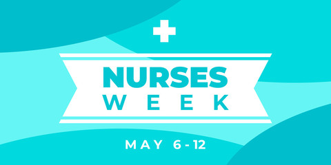 Nurses week. Vector horizontal banner for social media, Insta. National nurses day is celebrated from may 6 to 12. Greeting abstract illustration with text, ribbon and cross. Fotomurales