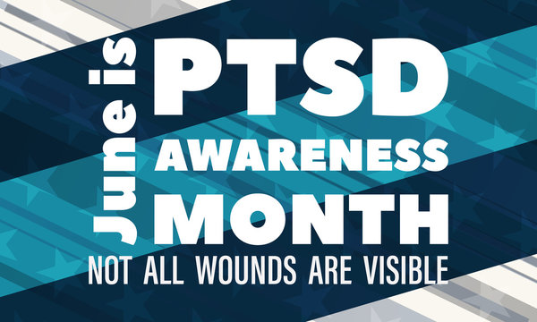National PTSD Awareness Month is observed annually in June. The month is dedicated to raising awareness about the condition and how to access treatment. Background, poster, card, banner design.