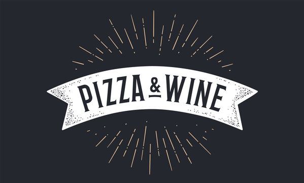 Flag ribbon Pizza Wine. Old school flag banner with text Pizza Wine. Ribbon flag in vintage style with linear drawing light rays, sunburst and rays of sun, text pizza wine. Vector Illustration