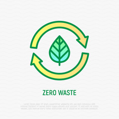 Zero waste thin line icon. Leaf in arrows. Circular economy. Recycle and reuse. Modern vector illustration.