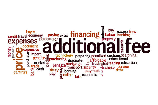 Additional fees word cloud concept