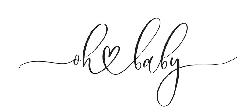 Oh baby -  typography lettering quote, brush calligraphy banner with  thin line.