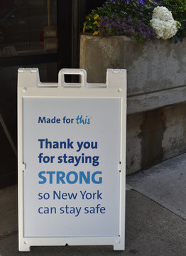White A-frame sign reading Thank You For Staying Strong So New York Can Stay Safe, May 7, 2020, in New York.