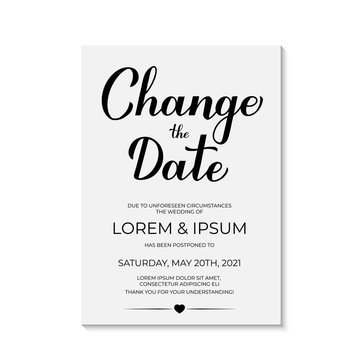 Change The Date card vector template. Postponed wedding due to quarantine coronavirus COVID-19. Calligraphy hand lettering isolated on white. Postponement of ceremony announcement.