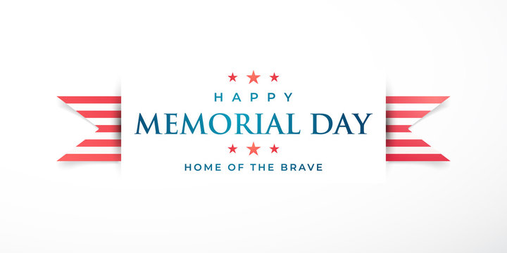 Memorial Day in United States. Home of the brave. Horizontal banner with striped ribbon and greeting text. Vector illustration.
