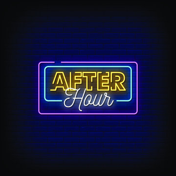 After Hours Neon Signs Style Text Vector