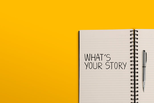 what's your story.Text title on a diary book