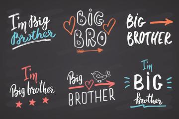 Big brother, Calligraphic Letterings signs set, child nursery printable phrase set. Vector illustration on chalkboard background Papier Peint