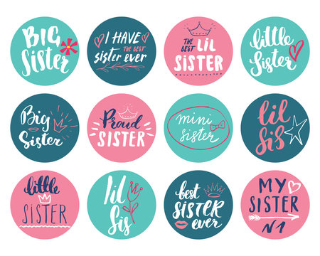 Sister calligraphic Lettering signs set, child nursery printable phrase set. Vector illustration