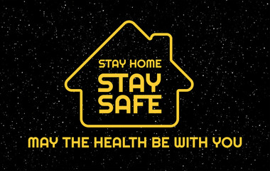Zelfklevend Fotobehang Positive Typography Social distancing creative background. Stay safe, stay home positive typography banner in an epic space style. Vector illustration for self quarantine during Coronavirus outbreak in the world