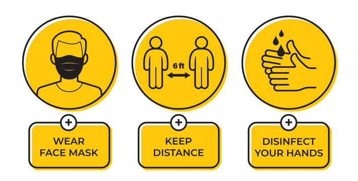 Vector yellow circle sign with icons and text: Wear face mask. Keep Distance. Disinfect your hands. Character with face mask. Isolated on white background.