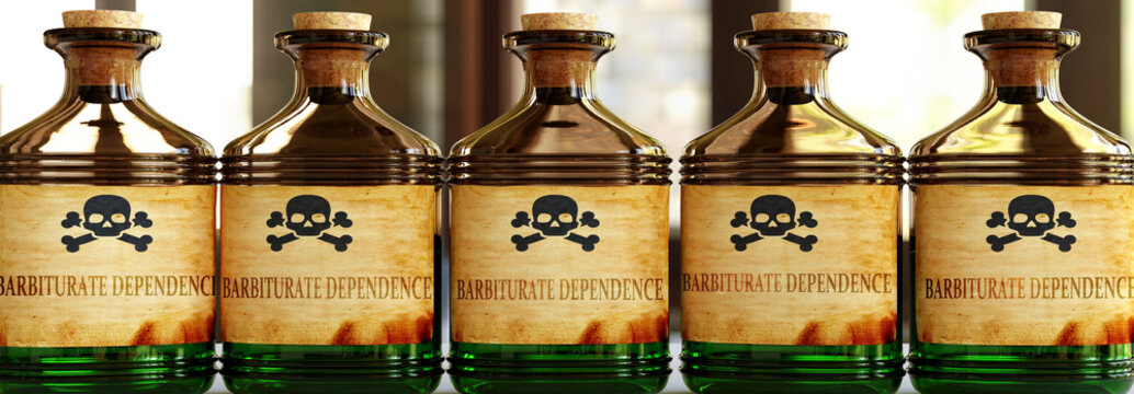 Barbiturate dependence can be like a deadly poison - pictured as word Barbiturate dependence on bottles to symbolize that it can be deadly for body and mind, 3d illustration