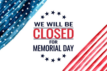 Memorial day, we will be closed card or background. vector illustration. Fotomurales