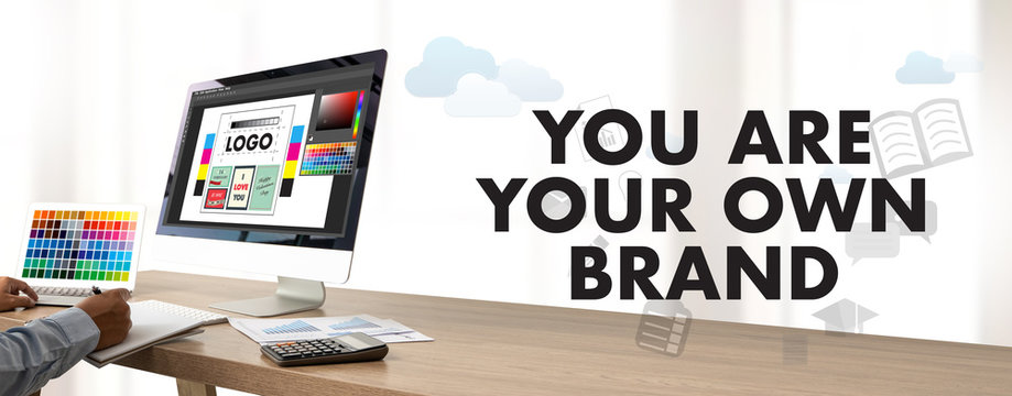 YOU ARE YOUR OWN BRAND Brand Building concept Branding Strategy