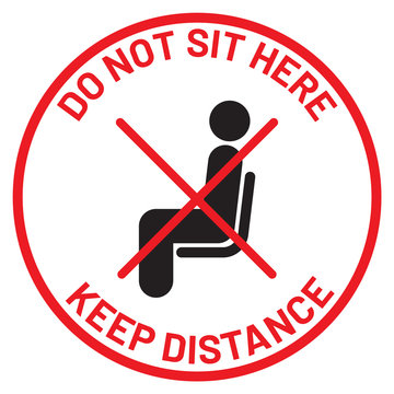 """Vector illustration """"DO NOT SIT HERE KEEP DISTANCE"""" signage for coronavirus Covid-19 outbreak."""
