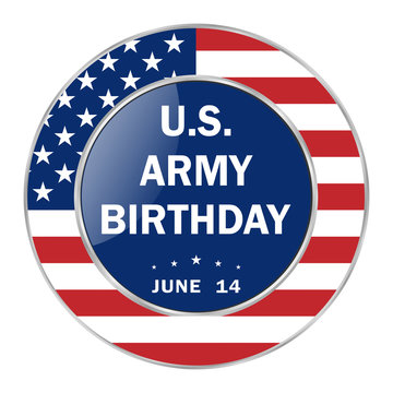 U.S. Army Birthday patriotic holiday, traditionally celebrated on June 14 in the form of a badge, symbol of the holiday. Vector EPS 10.