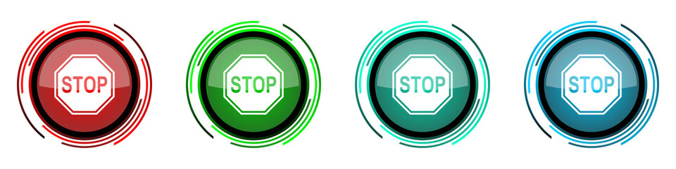 Fotomurales - Stop round glossy vector icons, sign, danger, warning set of buttons for webdesign, internet and mobile phone applications in four colors options isolated on white background